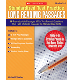 Standardized Test Practice: Long Reading Passages: Grades 3–4