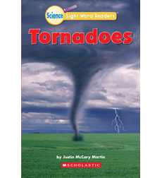 Science Sight Word Readers: Tornadoes