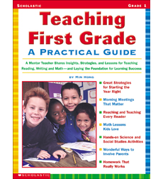 Teaching First Grade: A Practical Guide
