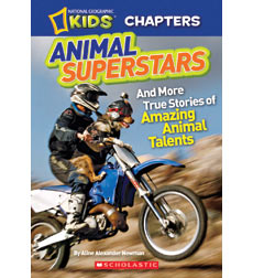 National Geographic Kids—Chapters: Animal Superstars!
