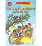 Scholastic Reader!® Science Level 2—The Magic School Bus®: El autobús mágico® vuela del nido