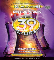 The 39 Clues: Doublecross, Book 4: Mission Atomic