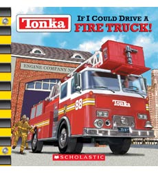 Tonka®: If I Could Drive a Fire Truck!