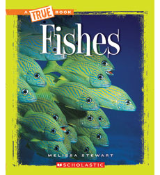 A True Book™—Animals: Fishes