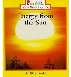 Rookie Read-About® Science—Earth Science: Energy from the Sun