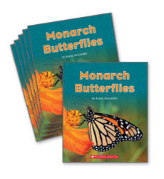 Guided Reading Set: Level I – Monarch Butterflies