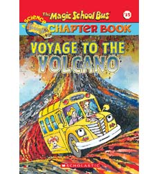 The Magic School Bus® Chapter Books: Voyage to the Volcano