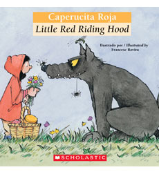 Bilingual Classic Tales: Little Red Riding Hood / Caperucita roja