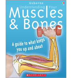 Usborne: Understanding Your Muscles and Bones