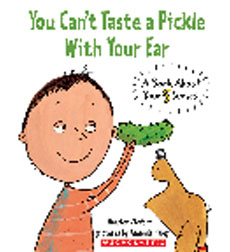 You Can't Taste a Pickle with Your Ear