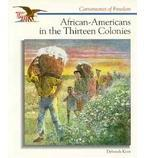 African Americans in the Thirteen Colonies