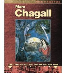 Artists in Their Time: Marc Chagall