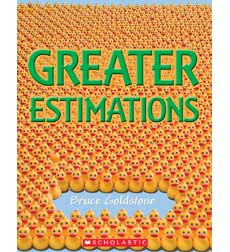 Great Estimations: Greater Estimations