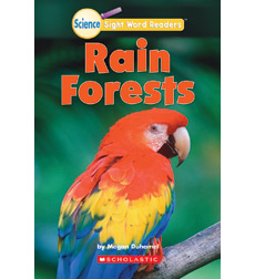 Science Sight Word Readers: Rain Forests
