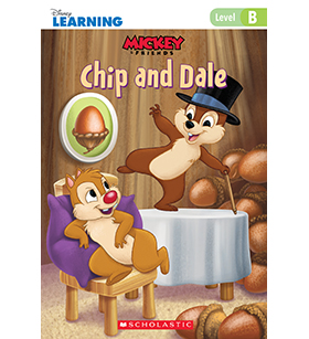 Mickey and Friends- Just-Right Leveled Readers- Level B: Chip and Dale
