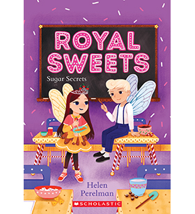 Quix Fast•Fun•Reads - Royal Sweets: Sugar Secrets