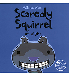 Image of Scaredy Squirrel at Night