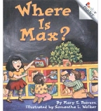 Guided Reading Set: Level D – Where Is Max?