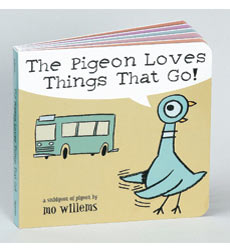The Pigeon: The Pigeon Loves Things That Go!