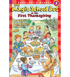 Scholastic Reader!® Level 2—The Magic School Bus®: The Magic School Bus® at the First Thanksgiving