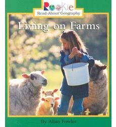Rookie Read-About Geography-Peoples and Places: Living on Farms