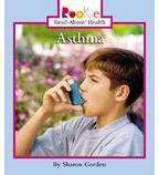 Rookie Read-About® Health: Asthma
