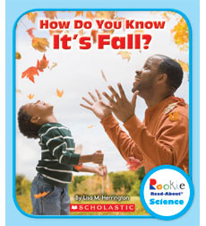 Rookie Read-About® Science—Weather and Seasons: How Do You Know It's Fall?