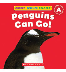 Guided Science Readers: Animals-Level A: Penguins Can Go!