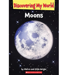 Discovering My World: Solar System: Moons