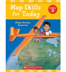 Map Skills for Today: Maps Across America - Grade 3