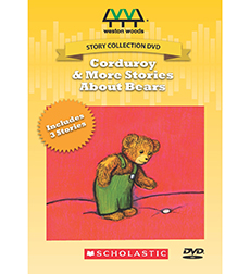 Corduroy and More Stories about Bears