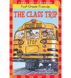Hello Reader!® Level 1—First-Grade Friends: The Class Trip