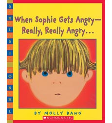 When Sophie Gets Angry—Really, Really Angry...