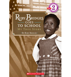Scholastic Reader!® Level 2: Ruby Bridges Goes to School
