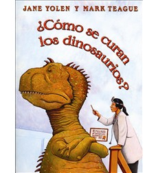 Como Comen Los Dinosaurios?/How Do Dinosaurs Eat Their Food?