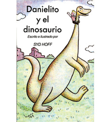 Danielito Y El Dinosaurio/Danny and the Dinosaur