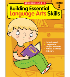 Building Essential Language Arts Skills: Grade 3