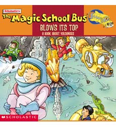 The Magic School Bus® Blows Its Top