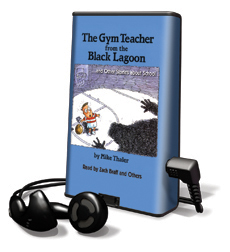 Gym Teacher From The Black Lagoon, The and Other Stories About School