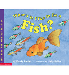 Let's-Read-and-Find-Out Science: What's It Like to Be a Fish?