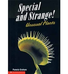 Special and Strange! Unusual Plants