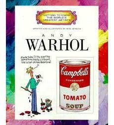 Getting to Know the World's Greatest Artists: Andy Warhol