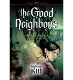 The Good Neighbors: Kin