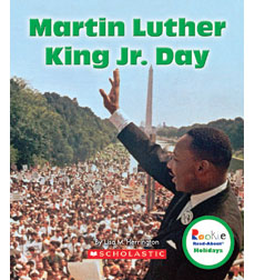 Rookie Read-About® Holidays: Martin Luther King Jr. Day