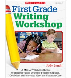 First Grade Writing Workshop