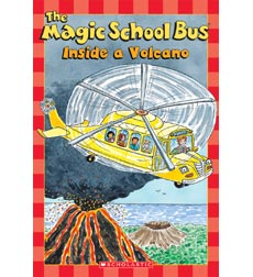 Scholastic Reader!® Science Level 2—The Magic School Bus®: The Magic School Bus® Inside a Volcano