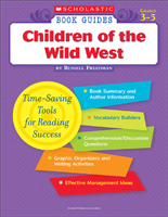 Scholastic Book Guides: Children of the Wild West