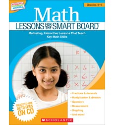 Math Lessons for the SMART Board™: Grades 4–6