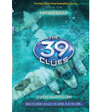 The 39 Clues: In Too Deep