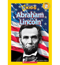 National Geographic Kids Readers: Abraham Lincoln